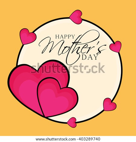 vector illustration of a background  for Happy Mother's Day.