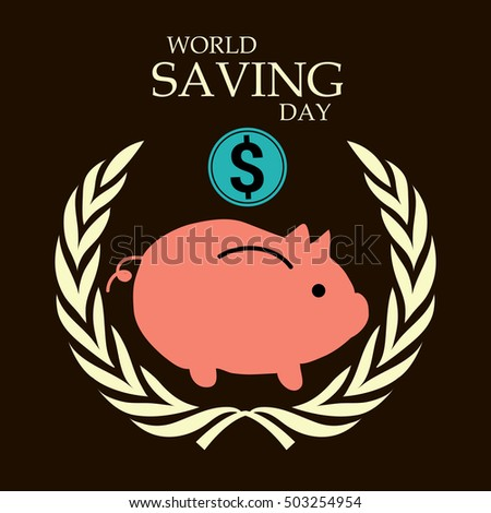 Vector illustration of a Background with Piggy Bank For World savings day.