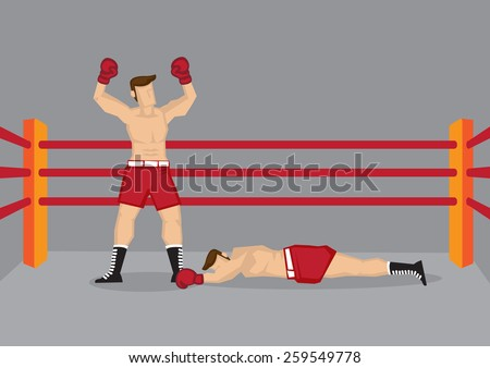 Vector illustration of a boxer standing in boxing ring with both hands raised and his opponent lying on the floor. - stock vector