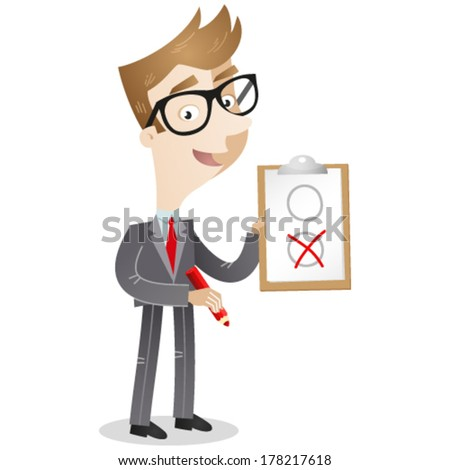Vector illustration of a cartoon businessman holding a clipboard and red pencil marking the applicable item on the paper. - stock vector