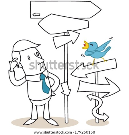 Vector illustration of a cartoon character: Confused businessman looking at road signs pointing in all directions and blue bird showing the way. - stock vector