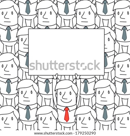 Vector illustration of a cartoon character: Smiling businessman holding up blank sign standing in a homogeneous crowd.