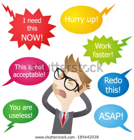 Vector illustration of a cartoon character: Stressed employee being hassled and yelled at. - stock vector