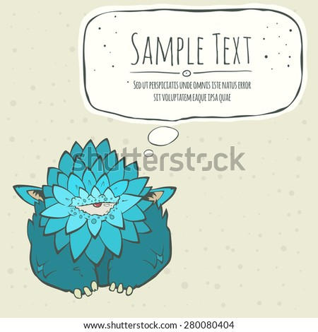 Vector illustration of a cartoon cute blue monster with feathers, one eye and ears. Hand drawn cartoon. Greeting card with speech bubble. The concept of the character on a uniform background. - stock vector
