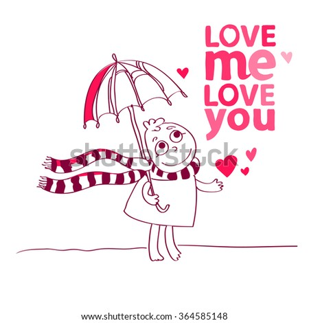 Vector illustration of a cute character is saying  Love me Love you and Love me. Cute romantic card with funny text, hearts. Valentines card with cartoon character.