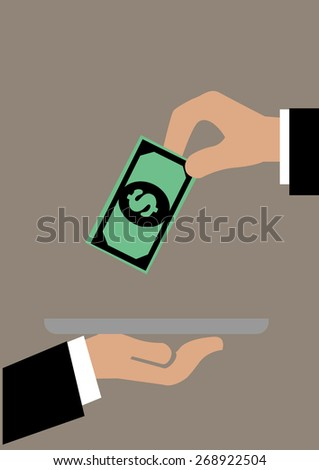 Vector illustration of a hand putting a dollar note onto a tray. Concept for customer service and tipping. - stock vector