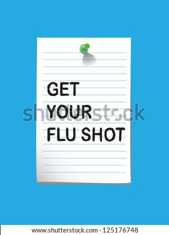 vector illustration of a memo to remind you to get your flu shot - stock vector
