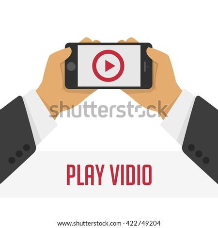 Vector illustration of a mobile phone with the play button in the hands of man. - stock vector