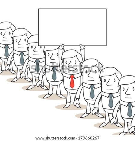 Vector illustration of a monochrome cartoon character: Smiling businessman sticking out of homogeneous line of businessmen holding up blank sign.