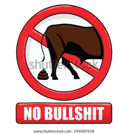 vector illustration of a no bullshit sign - stock vector