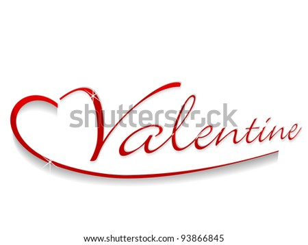 Vector illustration of a shiny text valentine in red color on isolated white background for Valentines Day and other occasions. - stock vector