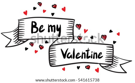Vector illustration of a simple sketch 'Be my Valentine' ribbon