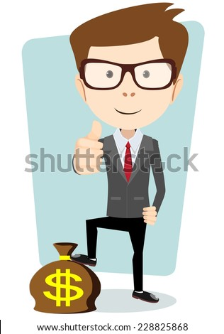Vector Illustration of a Smiling Successful Cartoon Business Man Giving the Thumbs Up and Standing with His Foot on the Bag Dollar - stock vector