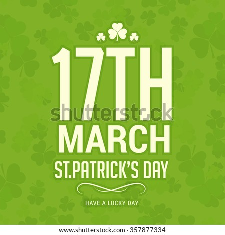 Vector Illustration of a St. Patrick's Day Background. - stock vector