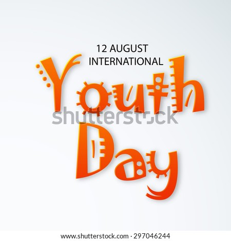 Vector illustration of a stylish text for International Youth Day.