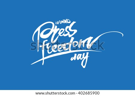 Vector illustration of a stylish text for World Press Freedom Day. Handdrawn lettering. Vector illustration isolated over blue - stock vector