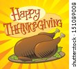 Vector illustration of a Thanksgiving turkey with custom-designed lettering theme.   - stock photo