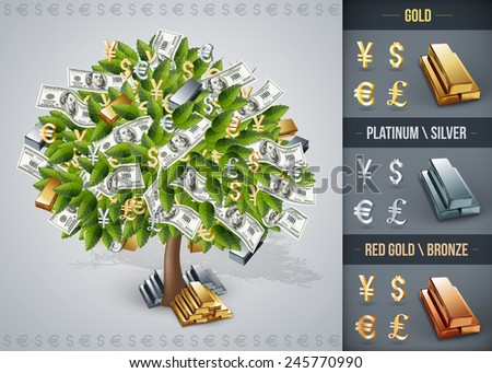 Vector illustration of a very high quality. Contains: money tree, gold, silver, bronze and platinum bars and signs of currencies (dollar, euro, yen, pound), one hundred dollar bills - stock vector