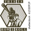 "vector  illustration of a Vintage movie or television film camera viewed from a low angle done in retro style with wording ""this is how i roll"" - stock photo"