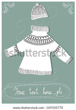 Vector illustration of a winter sweater and hat poster hand drawn in a simple doodle style - stock vector