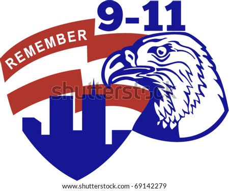 vector illustration of an American bald eagle with American flag stars and stripes and 9-11 World Trade Center twin tower building  with words Remember 9-11 - stock vector