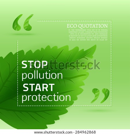 Vector illustration of beautiful abstract bio background with quotes. Ecology concept includes quote sign icon and fresh leaves backdrop. Totally vector image. - stock vector