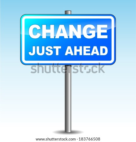 Vector illustration of blue change signpost on sky background - stock vector