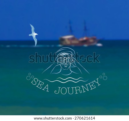Vector illustration of blurred background for design. Ship at sea landscape. Sea adventure. Sea voyage. Travel design. Travel label. Template for poster. Retro backdrop. EPS 8. - stock vector