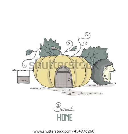 Vector illustration of cartoon hedgehog near his pumpkin-house. House in big pumpkin. Cute childish illustration. Cute postcard. Home sweet home. - stock vector