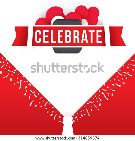 Vector illustration of celebrate with confetti background.