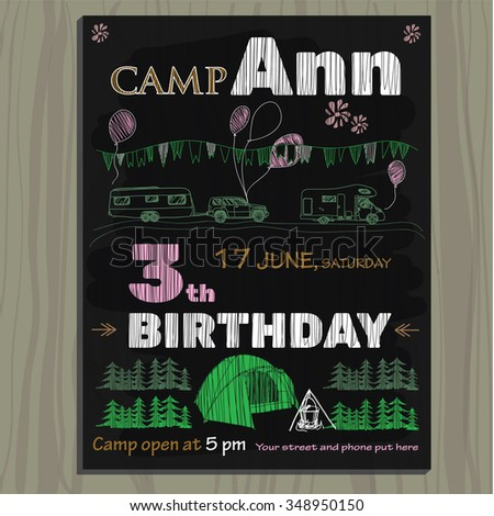 Vector illustration of chalk board invitation for birthday in the camping - stock vector