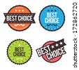 Vector illustration of colorful best choice badges. - stock