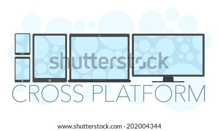 Vector illustration of cross platform concept, mobile phone, tablet pc, laptop and pc  - stock vector