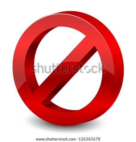 Vector illustration of 3d forbidden sign - stock vector