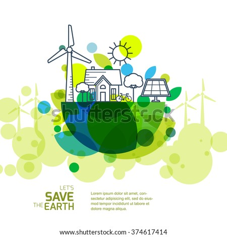 Vector illustration of earth with outline of wind turbine, house, solar battery, bicycle and trees. Background for save earth day. Environmental, ecology, nature protection and pollution concept. - stock vector