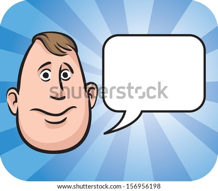 Vector illustration of Fatty face with speech bubble. Easy-edit layered vector EPS10 file scalable to any size without quality loss. High resolution raster JPG file is included. - stock vector