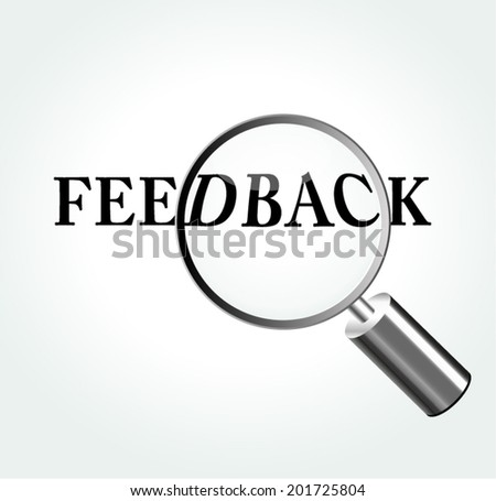 Vector illustration of feedback concept with magnifying