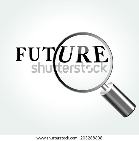 Vector illustration of future concept with magnifying