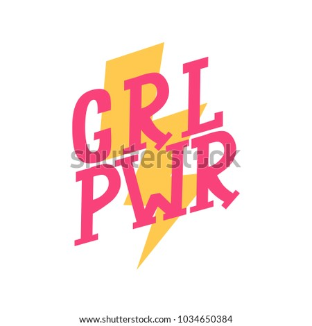 Vector Illustration Of Girl Power Lettering. Cute Art With Graphic Slogan,  Quote, Phrases