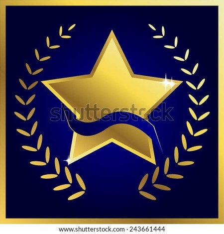 Vector illustration of Gold star with blue ribbon and laurel wreath. - stock vector