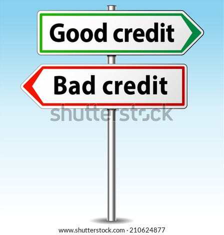 Vector illustration of good and bad credit directional sign