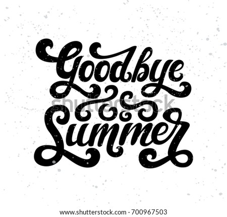 Vector illustration of goodbye summer text goodbye summer lettering vector calligraphy text isolated on