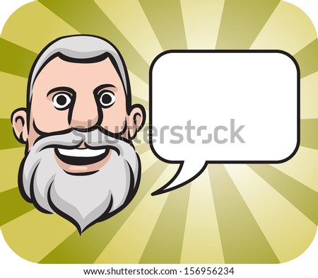 Vector illustration of gray haired bearded face with speech bubble. Easy-edit layered vector EPS10 file scalable to any size without quality loss. High resolution raster JPG file is included. - stock vector