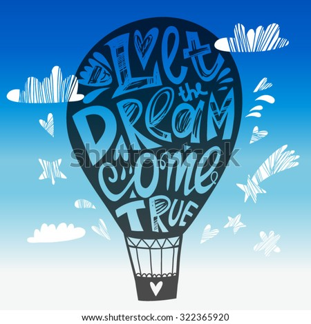 Vector illustration of hand drawn balloon and lettering.  - stock vector