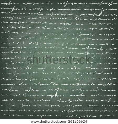 Vector Illustration of handwriting on the green blackboard.Old vintage handwriting letter. - stock vector