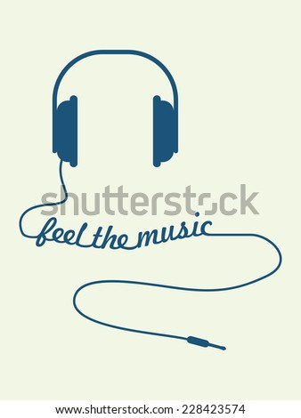 Vector illustration of headphones with Feel the music text created from wire - stock vector