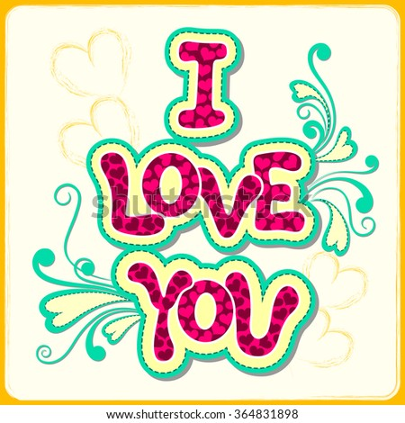 vector illustration of I Love You Valentine background - stock vector