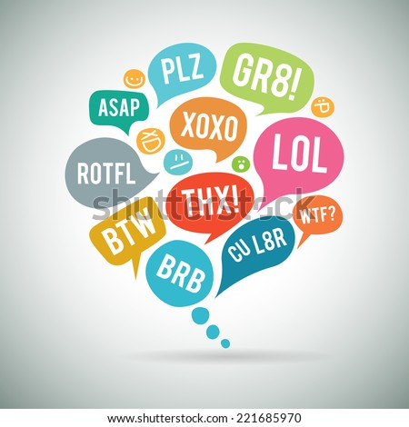Vector illustration of internet acronym chat bubble. - stock vector