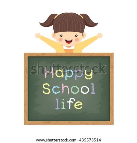 "Vector illustration of little cute girl and blackboard written ""Happy school life"". Isolated cartoon character.  - stock vector"
