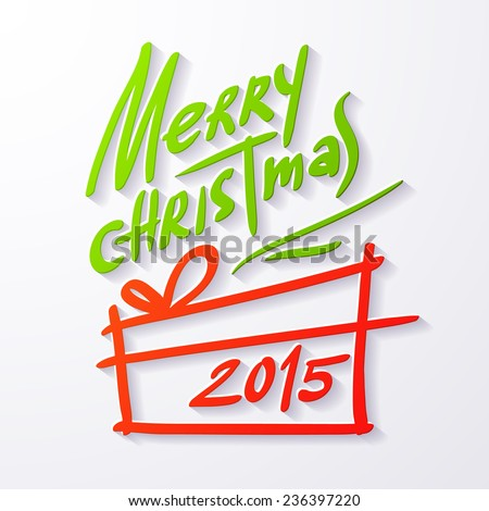 Vector illustration of Merry christmas lettering isolated on white background. 2015 xmas text and image of present for your design. Color paper applique with shadow. Sticker for congratulation cards.  - stock vector
